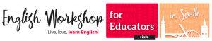 WORKSHOP EDUCATORS SEVILLA
